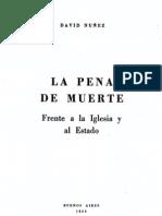La pena de muerte frente a la Iglesia y al Estado - Pbro. David Núñez