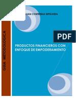 Productos Financieros Con Enfoque de Empoderamiento. Guía Metodológica