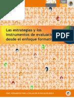 Las estrategias y los instrumentos de evaluación desde un enfoque formativo.