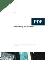 Multisensory and Multimedia
