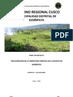 """""""RECUPERACIÓN DE LA COBERTURA FORESTAL EN EL DISTRITO DE KOSÑIPATA"""