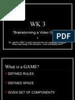 WK 3-4 Video Game Development UTD