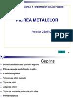 Pilirea metalelor
