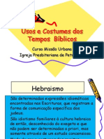 Usos e Costumes dos Tempos Bíblicos