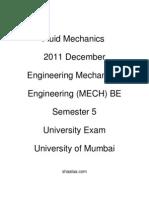 Shaalaa.com   शाला.com   Shaalaa means School in Sanskrit - Fluid Mechanics  - 2011 December - Engineering Mechanical Engineering (MECH) BE - Semester 5 - University Exam - University of Mumbai -   - 2012-09-06