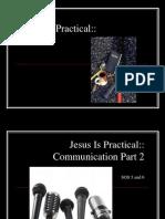 Jesus is Practical Communication Part 2