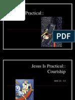 Jesus is Practical Courtship