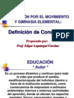 Educ. Por El Movimiento y Gimnasia Elemental - Coceptos