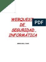 WEBQUEST DE SEGURIDAD INFORMÁTICA