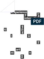 Experience in Interactive Art