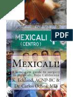 Mexicali! a mini-gem guide to surgery in Baja, California
