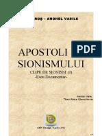 Clipe de Sionism (I) Apostoli ai Sionismului