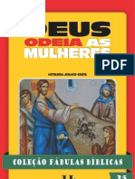 025 - Coleção Fábulas Bíblicas Volume 25 - Deus Odeia as Mulheres