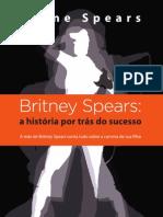 Britney Spears - A Historia Por Trás do Sucesso