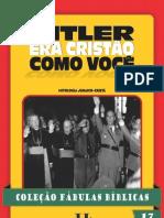 Coleção Fábulas Bíblicas Volume 17 - Hitler era Cristáo Como Você