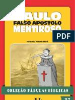 Coleção Fábulas Bíblicas Volume 27 - Paulo, Falso Apóstolo