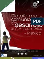 Boletín 2012 de la Plataforma de Comunicación para el Desarrollo de Centroamérica y México.