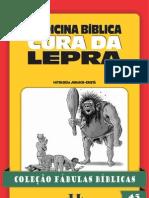 Coleção Fábulas Bíblicas Volume 45 - Medicina Bíblica - Cura da Lepra