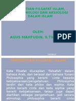 Pengertian Filsafat Islam, Epistemologi Dan Aksiologi
