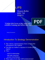EXIT SLIPS Strategy Demonstration