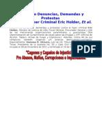 V Reitero Denuncias, Demandas y Protestas Contra el Hiper Criminal Eric Holder, Et al.