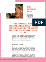 The Standing Bear, The Great Red Indian Chief, The Sacred Tree, The Magic Flute