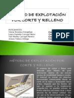 MÉTODO DE EXPLOTACIÓN POR CORTE Y RELLENO