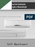 Manual Split Springer