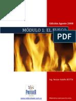 Modulo 01 El Fuego Agosto 2008