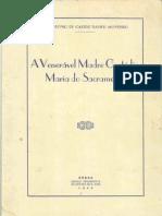A Venerável Madre Custódia do Sacramento - XAVIER MONTEIRO, Dr. António de Castro