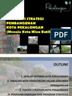 Integrasi Strategi Pembangunan Kota Pekalongan (Menuju Kota Mina Batik)