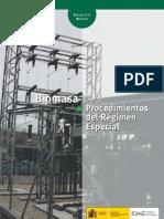Biomasa - Procedimientos del Régimen Especial