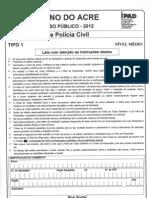 Prova Agente de Policia civil Acre 2012