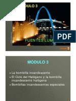 MÓDULO III -  PARTE I - Fuentes luminosas