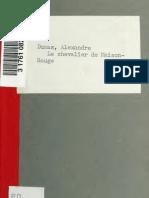 Alexandre Dumas--Le chevalier de Maison-Rouge, épisode du temps des girondins. Drame en cinq actes et douze tableaux (1847)