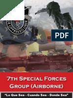 """7th Special Forces Group (Airborne) """"Lo Que Sea - Cuando Sea - Donde Sea"""""""
