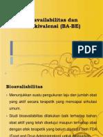 bioavailabilitas dan bioekivalensi