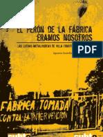 El-Peron-De-la Fabrica Eramos Nosotros- Luchas Metalurgicas de Villa Constitucion
