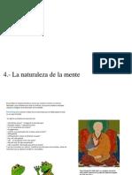 I.- La Vida 4.- La Naturaleza de La Mente