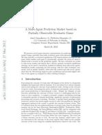 A Multi-Agent Prediction Market