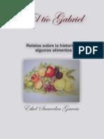 El Tío Gabriel (Relatos sobre la historia de algunos alimentos)