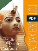 56801506 Tutankhamun the Life and Death of a Pharoah