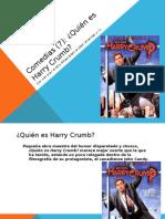 Quién es Harry Crumb-Roberto Jorge Saller