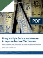 Using Multiple Evaluation Measures to Improve Teacher Effectiveness