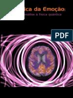 A Lógica Da Emoção - Da Psicanálise Á Física Quântica - PT
