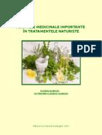 Plantele Medicinale Importante in Tratamentele Naturiste - Dr Eugen Giurgiu Editia a II-A