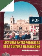 Walter Pariona Cabrera - Lecturas antropológicas de la cultura en Ayacucho
