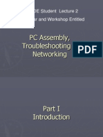 PC Assembly, Trouble Shooting & Networking