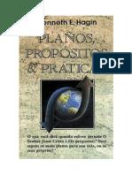 Planos, Propositos e Praticas - Kenneth E. Hagin