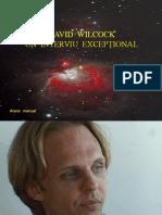 David Wilcock Un Interviu Exceptiona